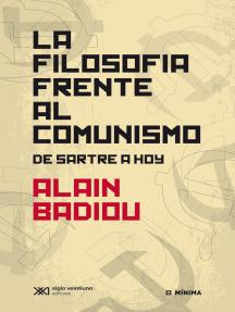La filosofía frente al comunismo: De Sartre a hoy
