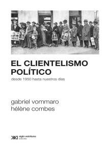 El clientelismo político: Desde 1950 hasta nuestros días