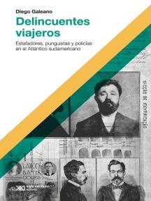 Delincuentes viajeros: Estafadores, punguistas y policías en el Atlántico sudamericano