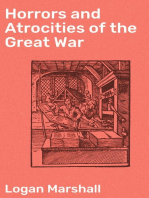 Horrors and Atrocities of the Great War