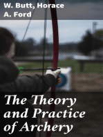 The Theory and Practice of Archery