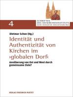Identität und Authentizität von Kirchen im globalen Dorf