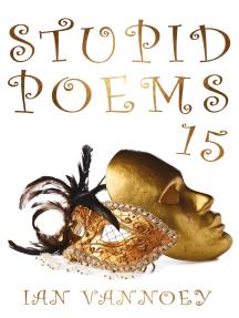 Stupid Poems 15
