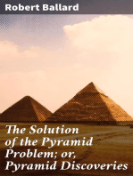 The Solution of the Pyramid Problem; or, Pyramid Discoveries