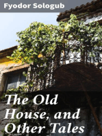 The Old House, and Other Tales