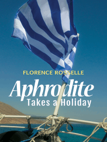 Aphrodite Takes a Holiday