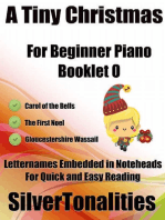 A Tiny Christmas for Beginner Piano Booklet O – Carol of the Bells the First Noel Gloucestershire Wassail Letter Names Embedded In Noteheads for Quick and Easy Reading