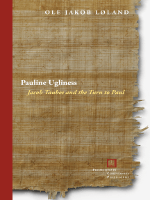 Pauline Ugliness: Jacob Taubes and the Turn to Paul