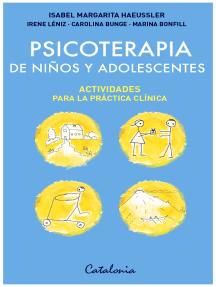 Psicoterapia de niños y adolescentes: Actividades para la práctica clínica