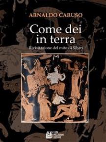 Come Dei in Terra: Rivisitazione del mito di Sibari
