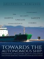 Towards the Autonomous Ship