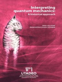Interpreting quantum mechanics: a historical approach