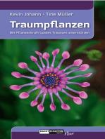 Traumpflanzen: Mit Pflanzenkraft luzides Träumen unterstützen