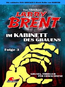 Dan Shocker's LARRY BRENT 3: Im Kabinett des Grauens