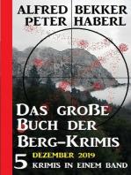 Das große Buch der Berg-Krimis Dezember 2019