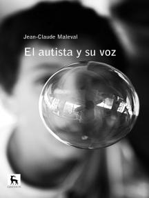 El autista y su voz