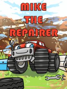 Mike el reparador