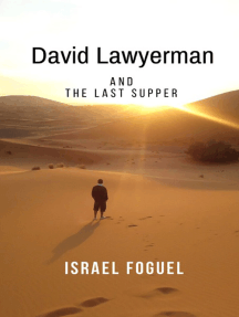 David Lawyerman And The Last Supper