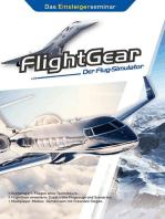 FlightGear - Der Flug-Simulator: Das Einsteigerseminar