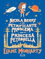 Nicola Berry y el petrificante problema con la princesa Petronella
