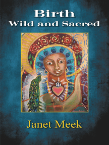 Birth Wild and Sacred