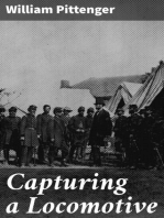 Capturing a Locomotive