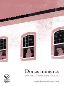 Donas mineiras: do período colonial