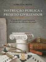 Instrução pública e projeto civilizador