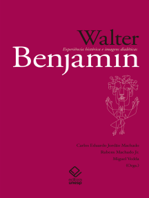 Walter Benjamin: Experiência histórica e imagens dialéticas