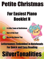 Petite Christmas Booklet N - For Beginner and Novice Pianists O Little Town of Bethlehem Star of the East Up On the House Top Letter Names Embedded In Noteheads for Quick and Easy Reading