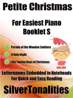 Petite Christmas Booklet S - For Beginner and Novice Pianists Parade of the Wooden Soldiers O Holy Night the Twelve Days of Christmas Letter Names Embedded In Noteheads for Quick and Easy Reading