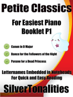 Petite Classics for Easiest Piano Booklet P1 – Canon In D Major Dance for the Followers of the Night Pavane for a Dead Princess Letter Names Embedded In Noteheads for Quick and Easy Reading