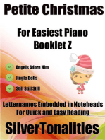 Petite Christmas Booklet Z - For Beginner and Novice Pianists Angels Adore Him Jingle Bells Still Still Still Letter Names Embedded In Noteheads for Quick and Easy Reading