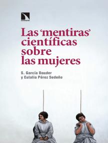 """Las """"mentiras"""" científicas sobre las mujeres"""
