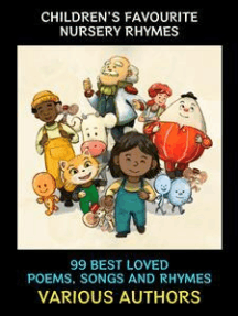Children's Favourite Nursery Rhymes: 99 Classic Songs
