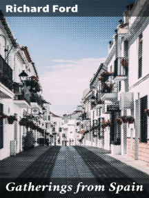 Gatherings from Spain