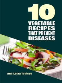 10 Vegetable Recipes That Prevent Diseases