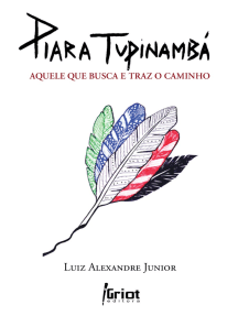 Piara Tupinambá: Aquele que busca e traz o caminho