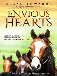Envious Hearts: A Legacy of Dreams Novella, #1