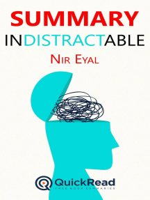 """Summary of """"Indistractable"""" by Nir Eyal"""