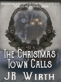 The Christmas Town Calls: The Town Beneath the Christmas Tree series, #4