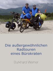 Die außergewöhnlichen Radtouren eines Bürokraten