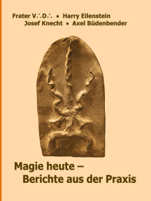 Magie heute - Berichte aus der Praxis
