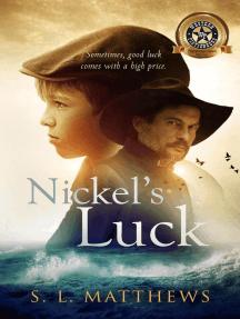 Nickel's Luck