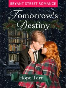 Tomorrow's Destiny: A Victorian Christmas Novella
