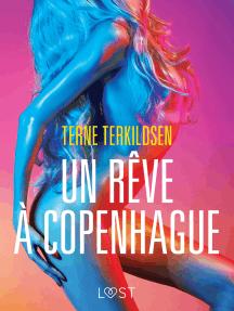 Un rêve à Copenhague – Une nouvelle érotique