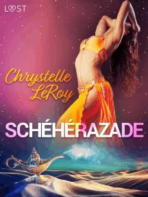 Schéhérazade – Une comédie érotique