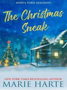 The Christmas Sneak: Hope's Turn Holidays, #2