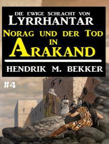 Norag und der Tod in Arakand: Die Ewige Schlacht von Lyrrhantar #4: Lyrrhantar, #4