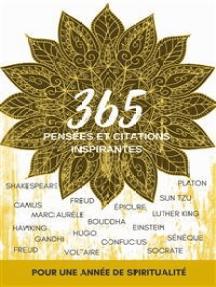 365 pensées et citations inspirantes: pour une année de spiritualité